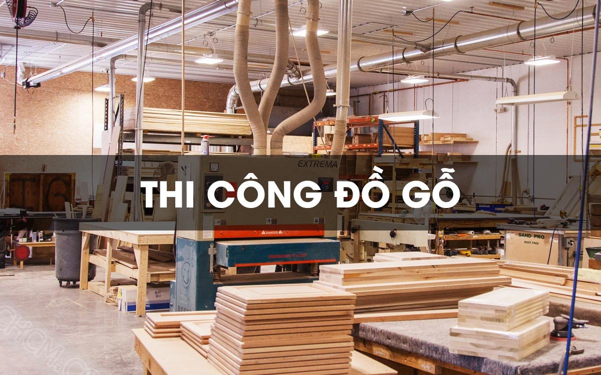 Thi công đồ gỗ nội thất